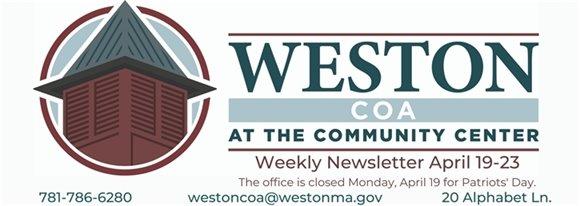 coa logo weston coa weekly newsletter april 19-23 the coa is closed monday, april 19